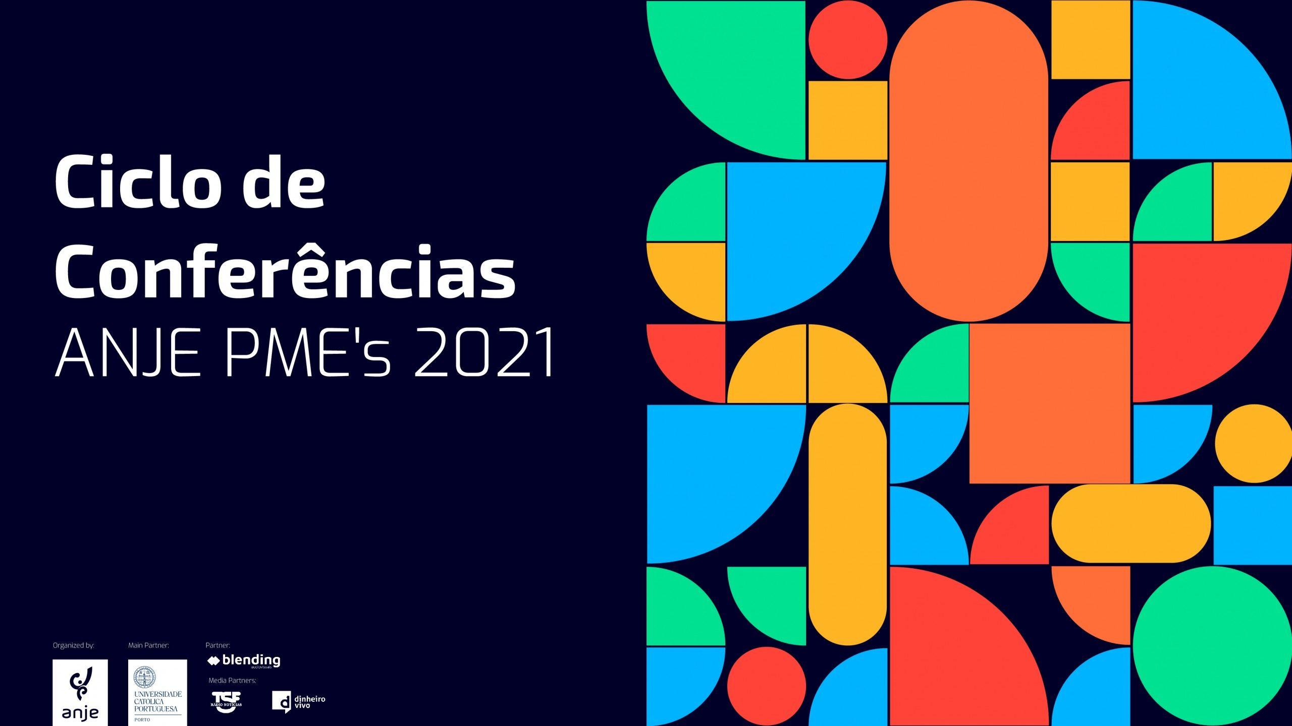 """CICLO DE CONFERÊNCIAS ANJE """"PME XXI – Qual o Futuro?"""""""