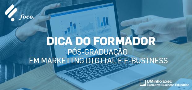 O que vai aprender na Pós-Graduação em Marketing Digital e E-Business?